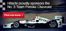 Hitachi is a proud sponsor of the No. 3 Team Penske Dallara Chevrolet.
